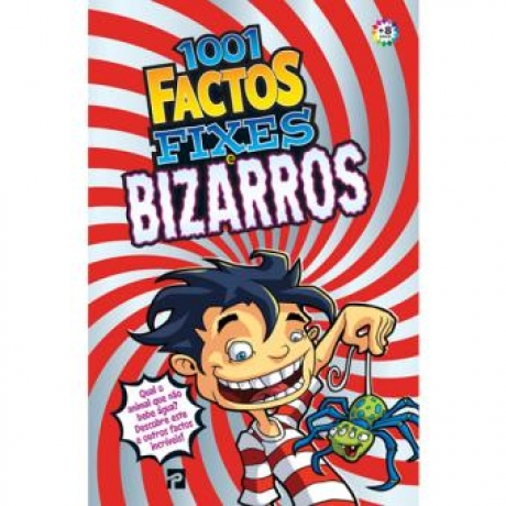1001 Factos Fixes E Bizarros