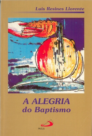 A Alegria Do Baptismo