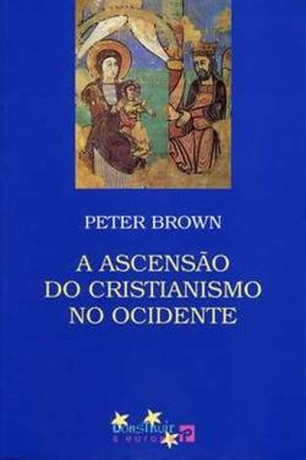 Ascensao Do Cristianismo No Ocidente