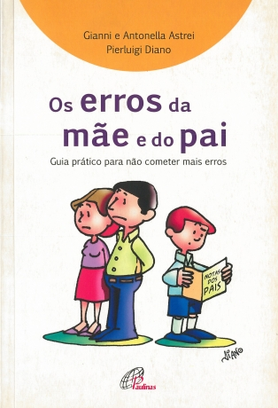 Erros Da Mae E Do Pai