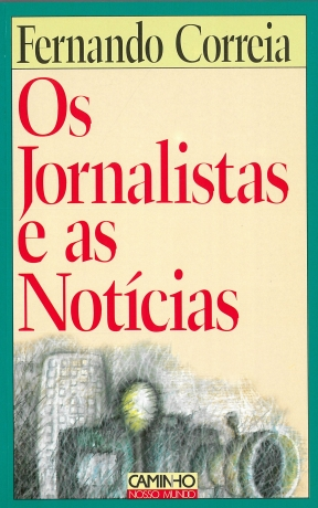 Jornalistas E As Noticias