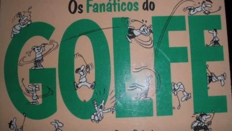 Os Fanáticos Do Golfe